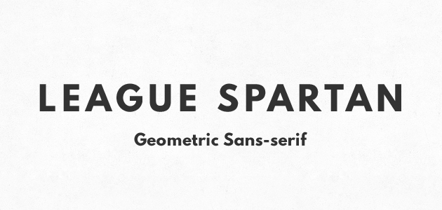 League Spartan : Geometric sans-serif